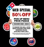 Domino's 50% off Web Special Today Only 27/06/13