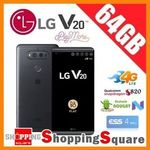 LG V20 64GB H990 Dual Sim 4G $760 @ Shopping Square