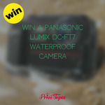 Win a Panasonic LUMIX DC-FT7 Waterproof Camera Worth £399 from Prize Topia