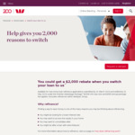 $2000 Refinancing Home Loan Rebate (250k Min Loan Size and $395 Annual Package Fee Applies) @ Westpac
