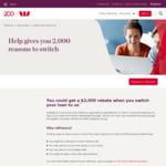 $2000 Refinancing Home Loan Rebate (250k Min Loan Size and $395 Annual Package Fee Applies) @ Westpac