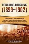Free Kindle Edition eBook: The Philippine–American War: A Captivating Guide to the Philippine Insurrection... @ Amazon AU & US