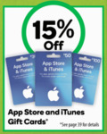 15% iTunes & App Store Gift Cards (Excludes $20) @ Woolworths
