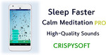 [Android] Free - Sleep Faster, Meditation Pro: High-Quality Sounds (Was $2.99) @ Google Play