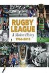 Rugby League: A Modern History 1966-2015 - $29.99 Shipped @ QBD The Bookshop