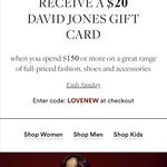 Bonus $20 David Jones Gift Card When You Spend $150+ Online @ David Jones
