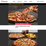 Large Traditional Pizza $5 Pick up @ Domino's (App Only, Selected Stores)