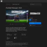 [PC] Football Manager 2021 - $22.49 (with Epic Coupon) @ Epic Games, $37.49 @ Steam & Humble Bundle