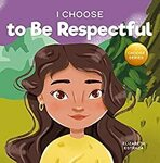 [eBook] I Choose to Be Respectful (Children's Book) - Free @ Amazon AU