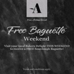 Free Sourdough Baguette @ Bakers Delight - This Weekend
