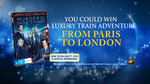 Win a Holiday in Paris & London for 2 Worth $10,000 from Nine Network