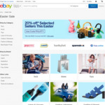 Easter Sale: Take 20% off 42 Sellers on eBay (Max 3 Transactions, $1000 Maximum Discount)