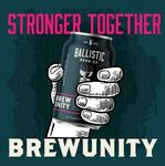 Ballistic Beer #Brewunity Carton (24pk) $50 (Free QLD Pickup or $5 Delivery to Brisbane) @ Ballistic Beer