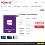 Microsoft Windows 10 Professional A$60 (or US$39.99) / Home A$50 (or US$29.99) @ PC World