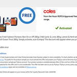 Free 1x Huon RSPCA Approved Fresh Salmon Range @ Coles with flybuys Offer