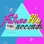 Groupees: Future 80's Records Synthwave Bundle #2 (US $2~AU $2.65 Minimum)