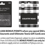 2000 Flybuys Points (Worth $10) with $50 Ultimate Teens (JB Hi-Fi), David Jones, Country Road, Best Restaurant Gift Cards @Coles