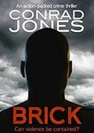 Free Kindle Edition eBook: Brick: an Action-Packed Crime Thriller (DI Braddick Book 1) (Was $0.99) @ Amazon AU, US, UK