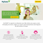 Get $100 Cash for Opening a New MyState Everyday Account (Min $1000 Deposit, Make 5 Transactions within 30 Days)