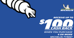 "Purchase 4 Michelin Tyres - 16"" Receive $50 Cashback or 17"" and above Receive $100 Cashback @ Michelin Retailers"