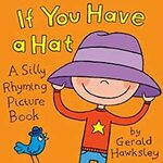 [eBook] Free children's eBook: If You Have A Hat: A Silly Rhyming Picture Book for Kids - Amazon AU