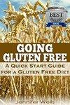 $0 eBooks: Going Gluten Free: A Quick Start Guide for a Gluten-Free Diet ...