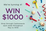 Win 1 of 4 $1000 Account Credits with Any Purchase Made through Cashrewards