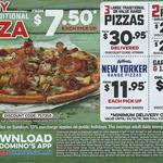 [QLD] Traditional Pizza $7.50 & New York Range Pizza $11.95 (Pick up), Garlic Bread + 1.25L Drink $5 @ Domino's (Brisbane Metro)