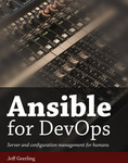 Ansible for Devops and Ansible for Kubernetes Free in April on Leanpub
