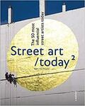 Street Art Today II: The 50 Most Influential Street Artists Roday $6.39 + $3.90 Delivery @ Amazon US