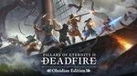 [PC] Steam - Pillars of Eternity II:  Deadfire Obsidian Edition $22.89 (was $69.50) - Fanatical