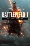 [XB1] $0 Battlefield 1: They Shall Not Pass DLC @ Microsoft