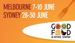 Free Double Pass to the Good Food & Wine Show (SYD, MEL)