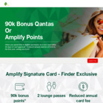 Amplify Signature VISA Credit Card 90k bonus Amplify Pts Or Qantas Pts Reduced Fee ($139 Annual Fee First Yr) @ St.George Bank