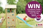 Win a Lookout Tower Climbing Frame with Swings from Mum Central