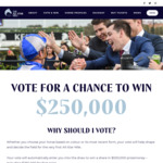 Win 1 of 14 Cash Prizes ($10,000 to $250,000) from Racing Victoria Ltd