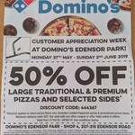 [NSW] 50% off Traditional/Premium Pizzas and Selected Sides @ Domino's Pizza (Edensor Park)