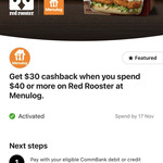Commbank Rewards: $30 Cashback with $40 Spend at Red Rooster via Menulog