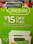 $15 off When You Purchase Woolworths Mobile Sim Card, Recharge and Fuel in One Transaction