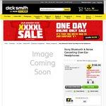 Dick Smith XXXXL Sale - Sony MDRZX770BN Headphones $166.04 C&C