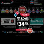 Domino's - Any 3 Pizzas + Garlic Bread + 1.25lt Drink$23.95Pick up. Expires: 12-07-2015