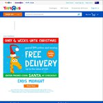 Toys R Us - Spend $99+ Online and Receive Free Delivery (up to The Value of $50)