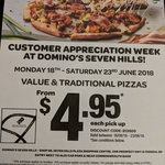 [NSW] Traditional and Value Pizzas $4.95 Pickup @ Domino's (Seven Hills)
