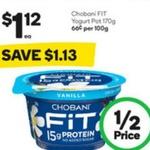 ½ Price Chobani FIT Yoghurt 140gm - 170gm $1.12 @ Woolworths