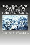[eBook] Free Hsin Hsin Ming (Faith in Mind) by Dennis Waller @ Amazon AU