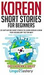 [eBook] $0 - Korean Short Stories for Beginners: 20 Captivating Short Stories to Learn Korean @ Amazon AU/US