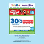 "30% off Full Price Fisher Price (Today Only) Toys ""R"" Us"