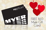 FREE $10 Myer Gift Card