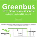 Greenbus - Melbourne Airport Shuttle - Students $12, Adults $14