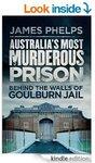 Amazon eBook: Australia's Most Murderous Prison. Behind the Walls of Goulburn Jail - $4.74 (86% off)